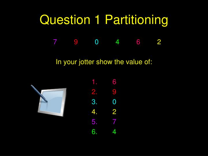 Question 1 Partitioning