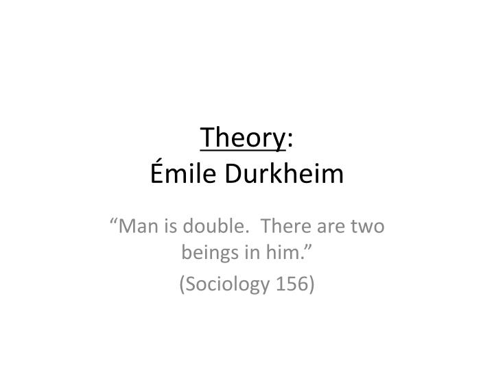 Theory mile durkheim