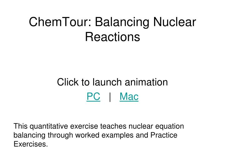 ChemTour: Balancing Nuclear Reactions