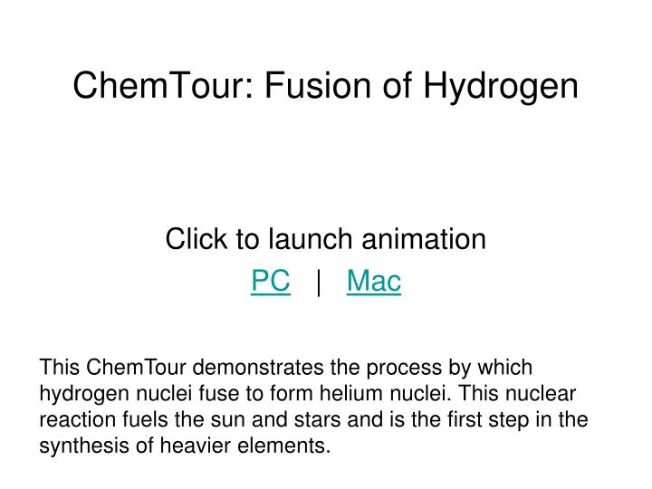 ChemTour: Fusion of Hydrogen