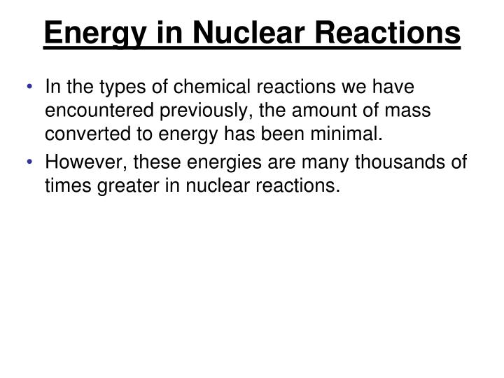 Energy in Nuclear Reactions