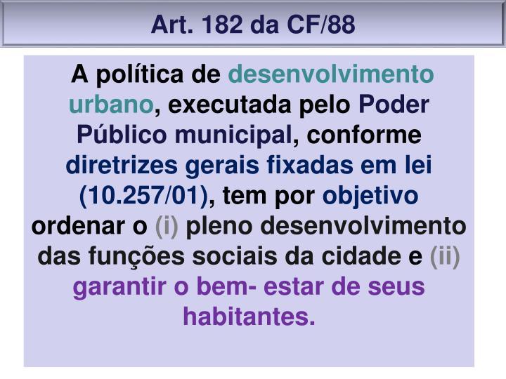 Art. 182 da CF/88