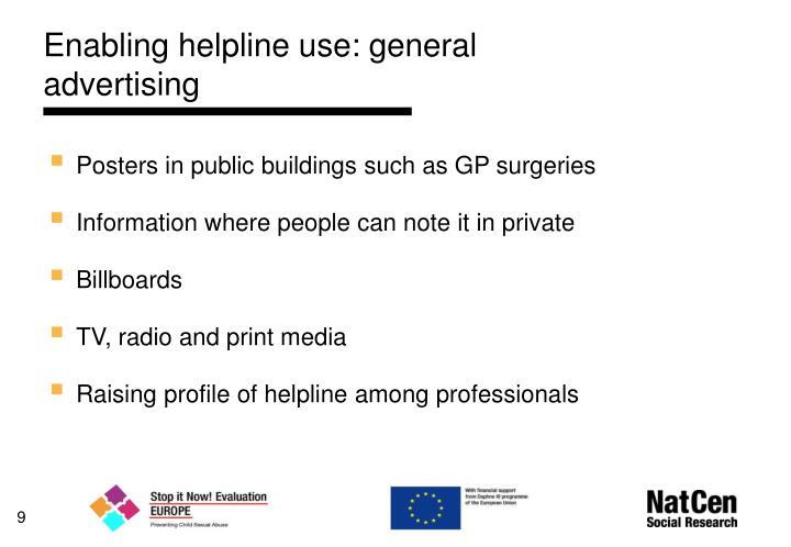Enabling helpline use: general advertising