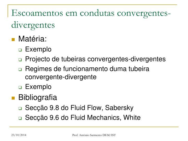 Escoamentos em condutas convergentes-divergentes