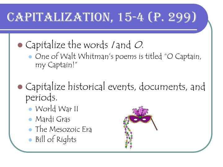 Capitalization, 15-4 (p. 299)