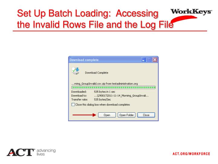 Set Up Batch Loading:  Accessing