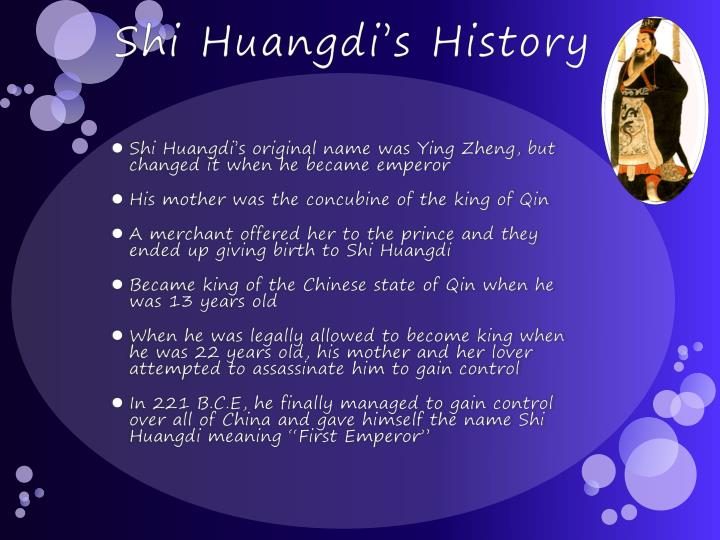 an introduction to the history of qin shi huangdi Of all the emperors in chinese history, qin shi huangdi, the self-proclaimed first emperor, is probably known as the most ruthless and cold-blooded monarch.