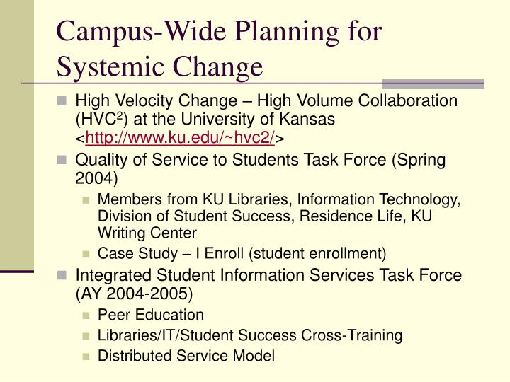 Campus-Wide Planning for Systemic Change