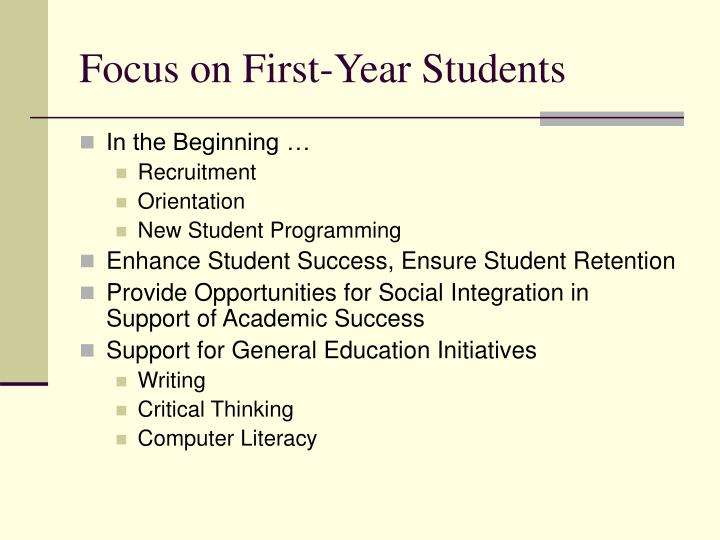 Focus on First-Year Students