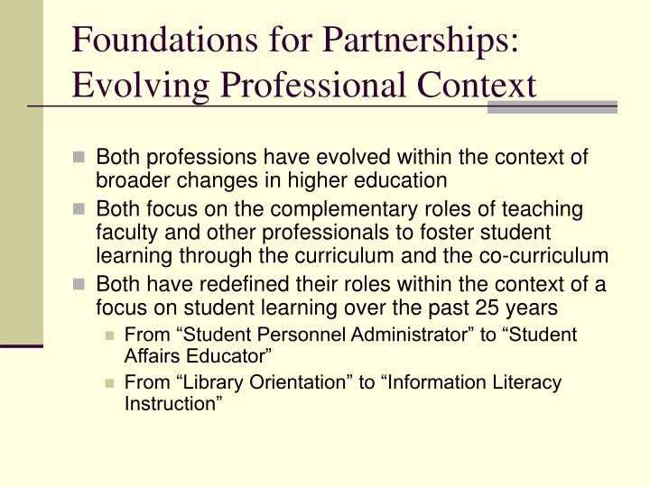Foundations for Partnerships: Evolving Professional Context
