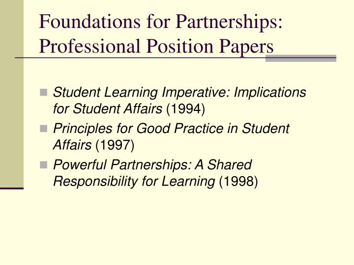 Foundations for Partnerships: Professional Position Papers