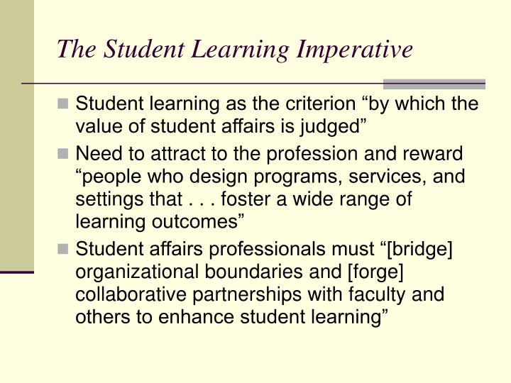 The Student Learning Imperative