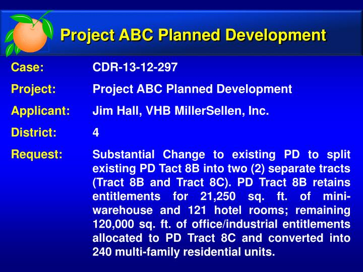 Project ABC Planned Development