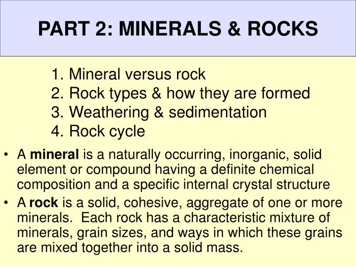 PART 2: MINERALS & ROCKS