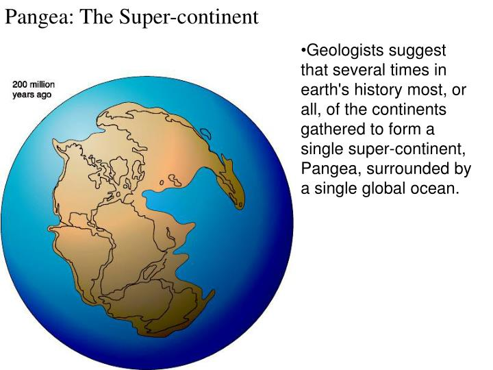 Pangea: The Super-continent