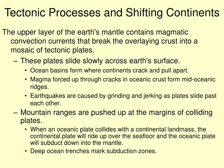 Tectonic Processes and Shifting Continents