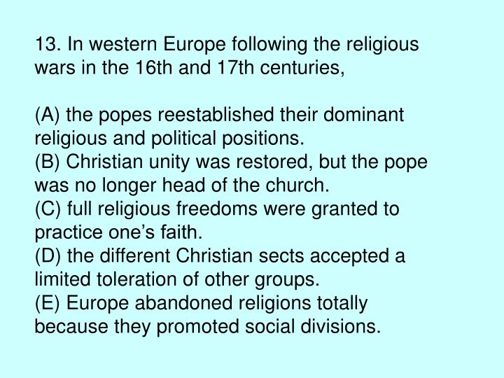 13. In western Europe following the religious