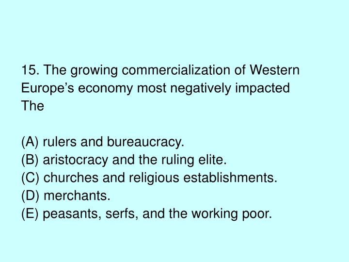 15. The growing commercialization of Western