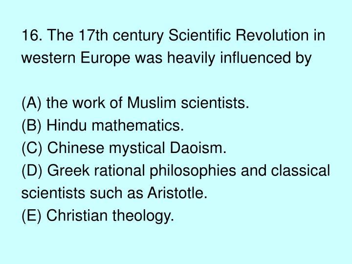 16. The 17th century Scientific Revolution in