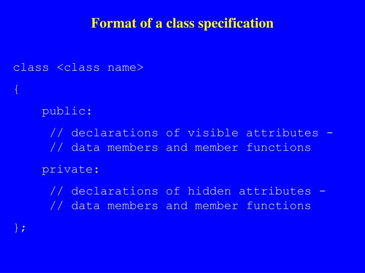 Format of a class specification