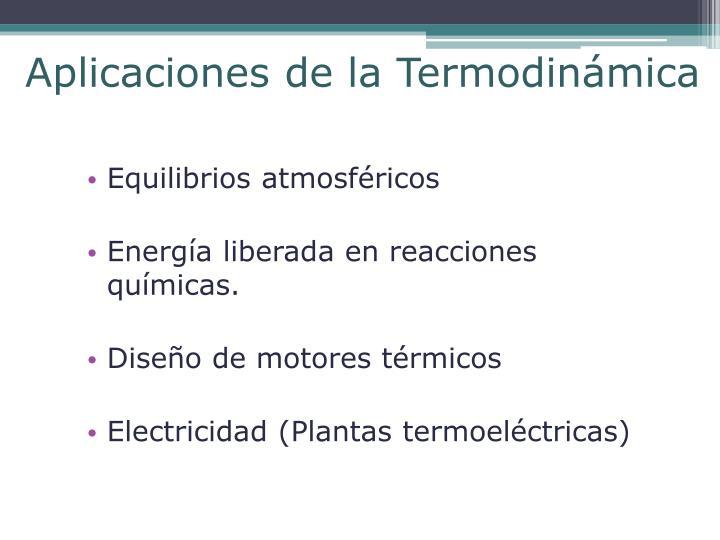Aplicaciones de la Termodinámica