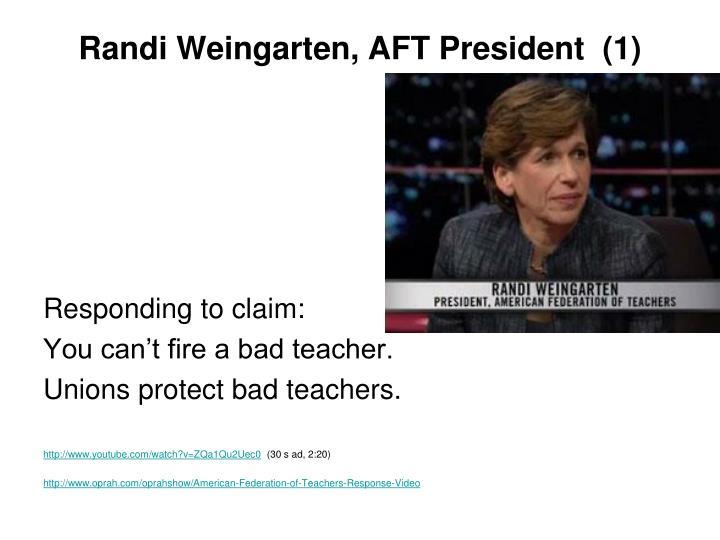 Randi Weingarten, AFT President  (1)
