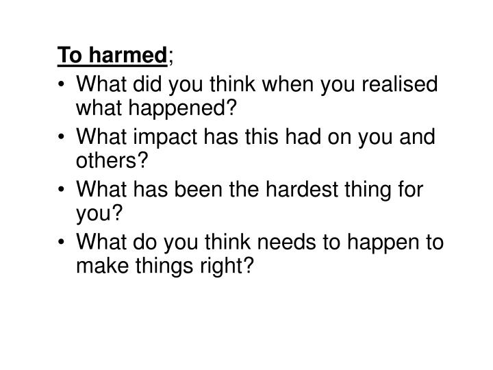 To harmed
