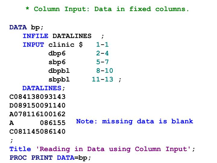 * Column Input: Data in fixed columns.
