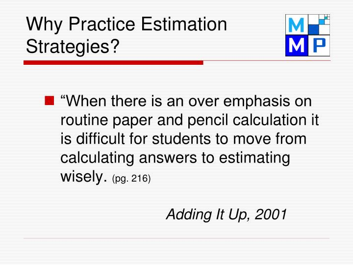 Why Practice Estimation