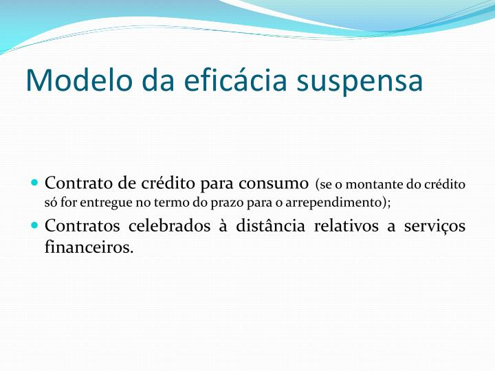 Modelo da eficácia suspensa