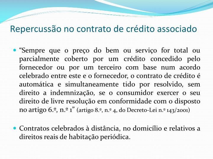 Repercussão no contrato de crédito associado