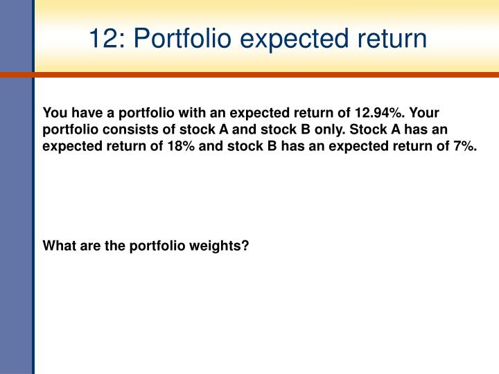 12: Portfolio expected return