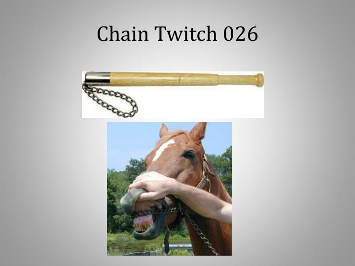 Chain Twitch 026