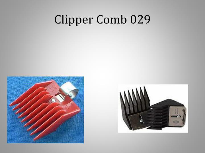 Clipper Comb 029