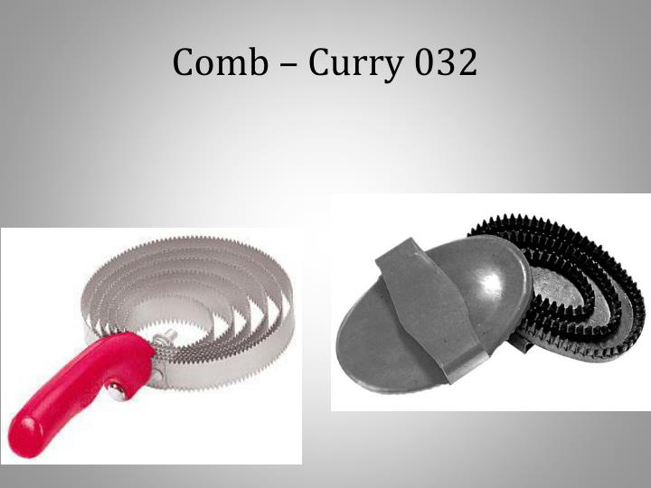 Comb – Curry 032