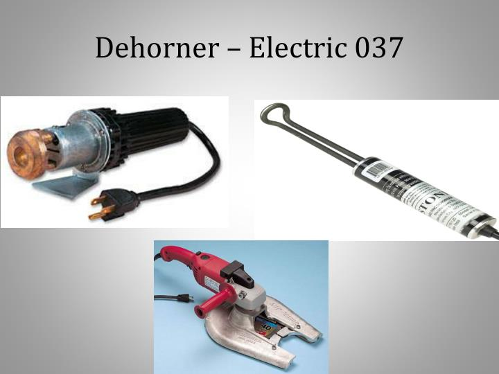 Dehorner – Electric 037