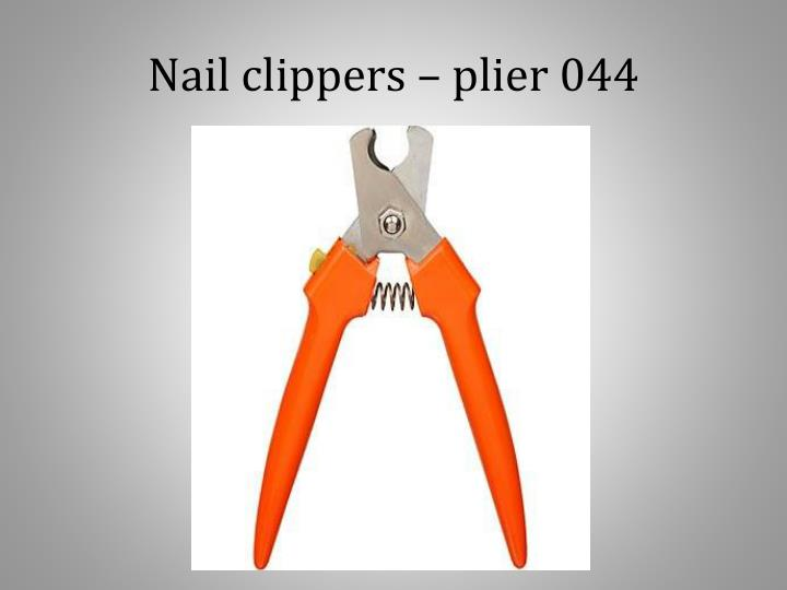 Nail clippers – plier 044