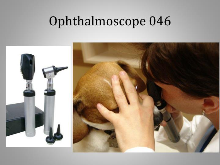 Ophthalmoscope 046