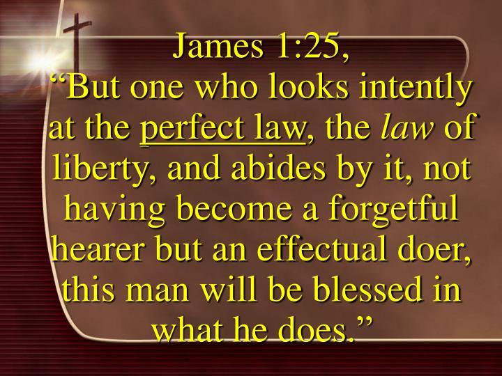 James 1:25,