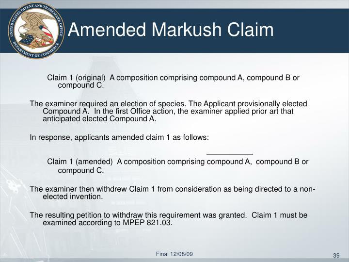 Amended Markush Claim