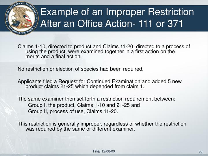 Example of an Improper Restriction After an Office Action- 111 or 371