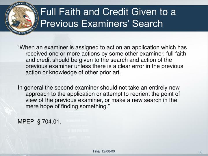 Full Faith and Credit Given to a Previous Examiners' Search