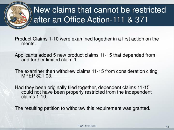 New claims that cannot be restricted after an Office Action-111 & 371