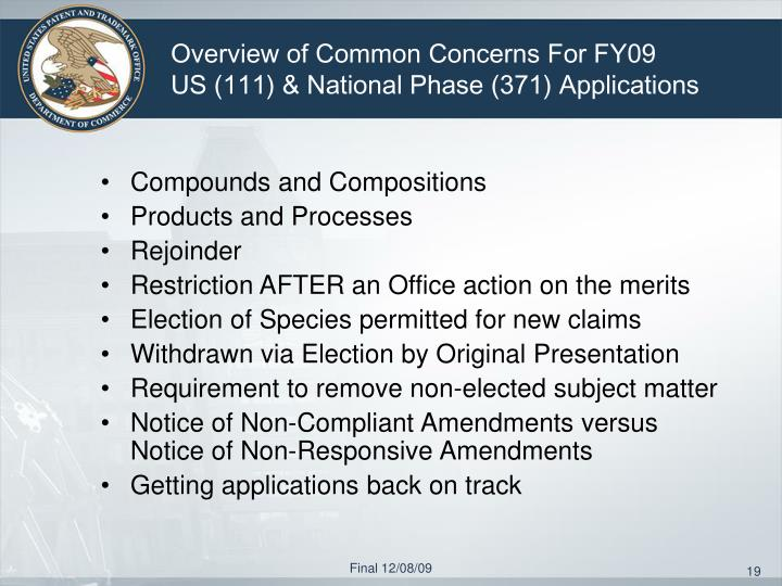 Overview of Common Concerns For FY09