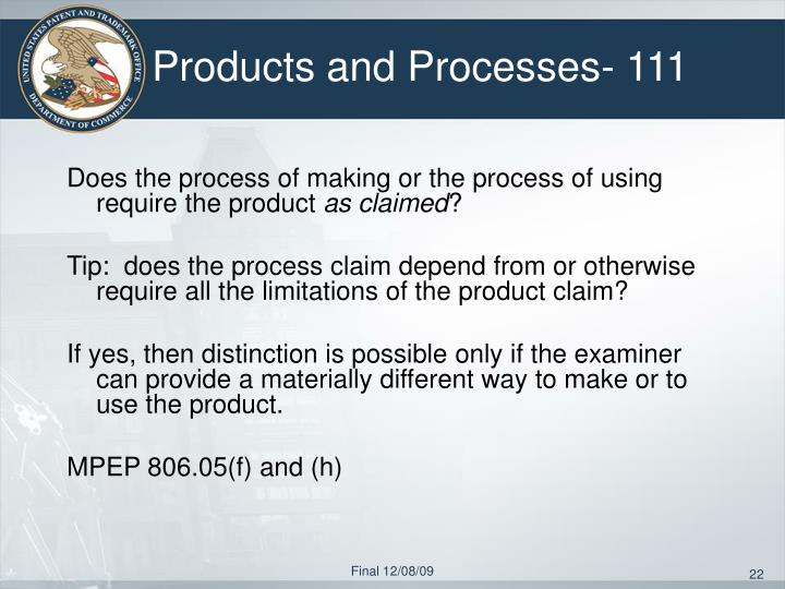Products and Processes- 111