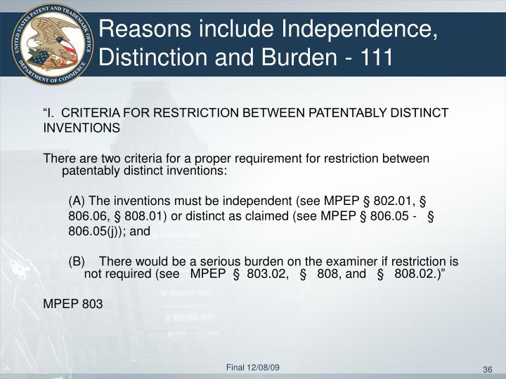 Reasons include Independence, Distinction and Burden - 111