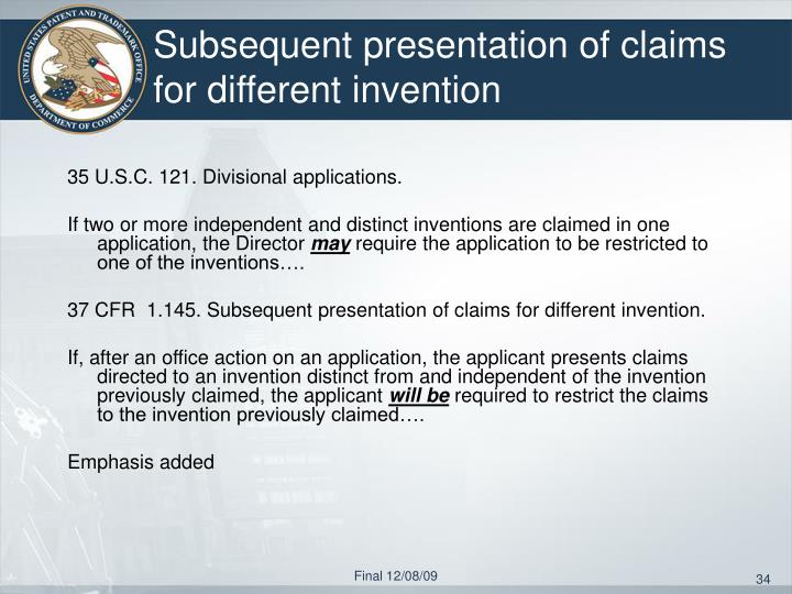 Subsequent presentation of claims for different invention