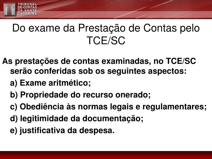 Do exame da Prestação de Contas pelo TCE/SC