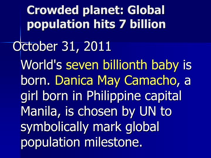 Crowded planet: Global population hits 7 billion