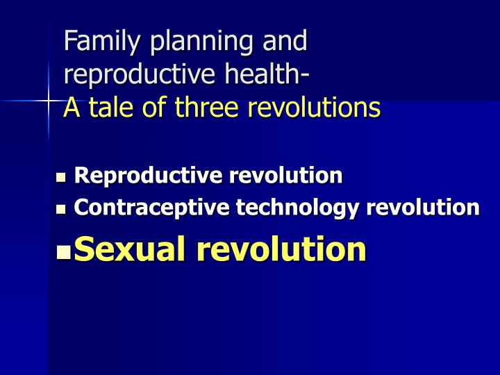 Family planning and reproductive health-